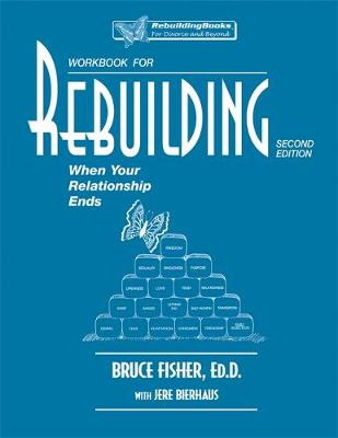 Rebuilding Workbook, 2nd Edition: When Your Relationship Ends (Paperback)