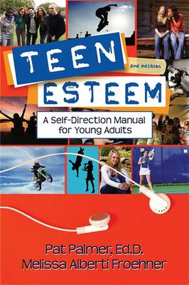 Teen Esteem: A Self-Direction Manual for Young Adults (Paperback)