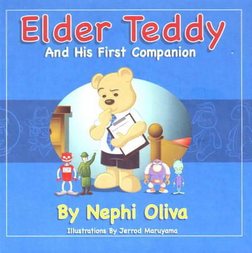 Elder Teddy and His First Companion (Hardback)