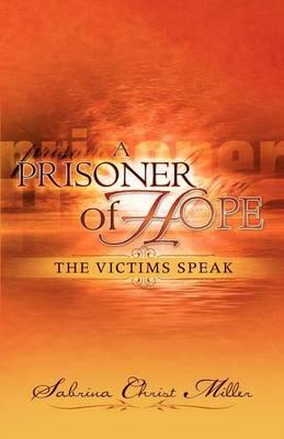 A Prisoner of Hope (Paperback)