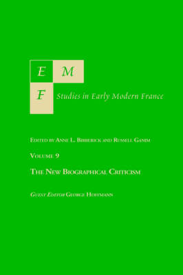 Emf 9: The New Biographical Criticism - Emf: Studies in Early Modern France (Paperback)
