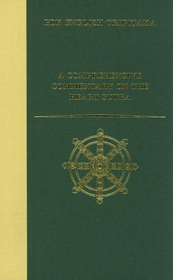 A Comprehensive Commentary on the Heart Sutra (Prajnaparamita-hyrdaya-sutra) - BDK English Tripitaka Series (Hardback)