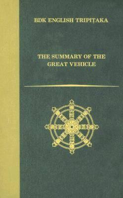 The Summary of the Great Vehicle - BDK English Tripitaka Series (Hardback)