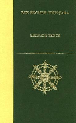 Shingon Texts - BDK English Tripitaka Series (Hardback)
