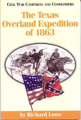 The Texas Overland Expedition of 1863 (Paperback)