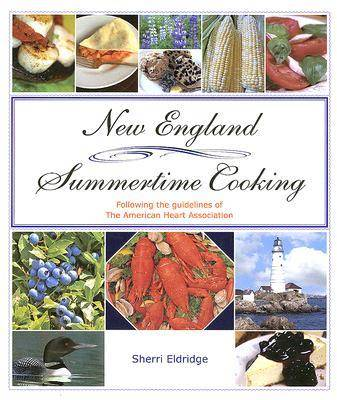 New England Summertime Cooking (Hardback)