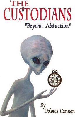 Custodians: Beyond Abduction (Paperback)