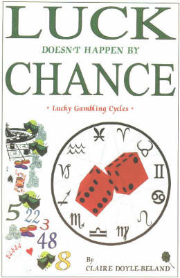 Luck Doesn't Happen by Chance: Lucky Gambling Cycles (Paperback)