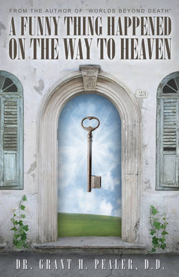 Funny Thing Happened on the Way to Heaven (Paperback)