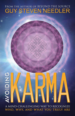 Avoiding Karma: A Mind-Challenging Way to Recognize Who, Why, and What You Truly are (Paperback)
