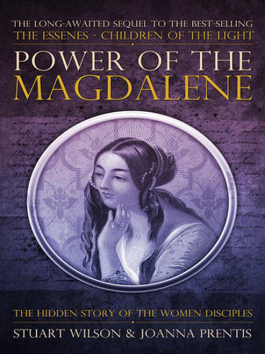 Power of Magdalene: The Hidden Story of the Women Disciples (Paperback)
