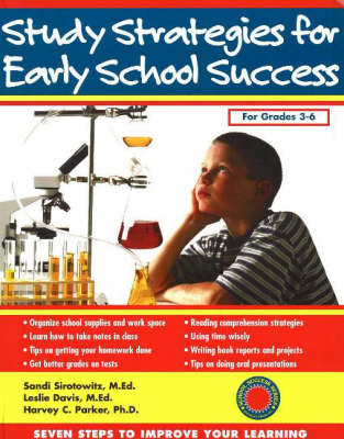 Study Strategies for Early School Success: Seven Steps to Improve Your Learning (Paperback)