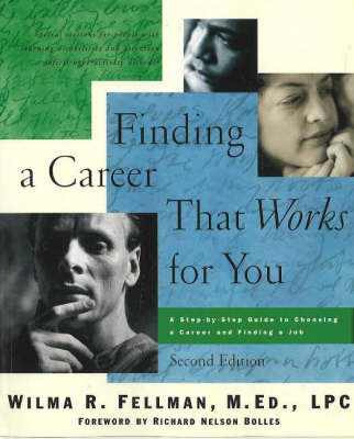 Finding a Career That Works for You: A Step-by-Step Guide to Choosing a Career (Paperback)