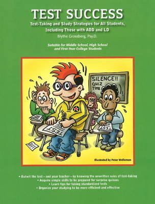 Test Success: Test-Taking and Study Strategies for All Students, Including Those with ADD and LD (Paperback)