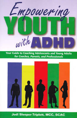 Empowering Youth With Adhd (Paperback)