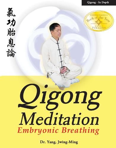 Qigong Meditation: Embryonic Breathing (Paperback)