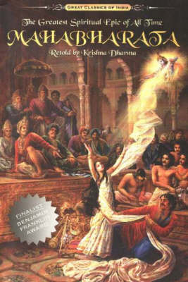 Mahabharata: The Greatest Spiritual Epic of All Time (Paperback)