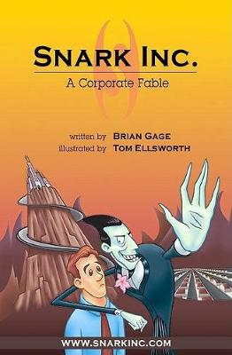 Snark Inc.: A Corporate Fable (Hardback)