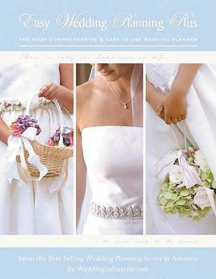 Easy Wedding Planning Plus: The Most Comprehensive and Easy to Use Wedding Planner (Paperback)