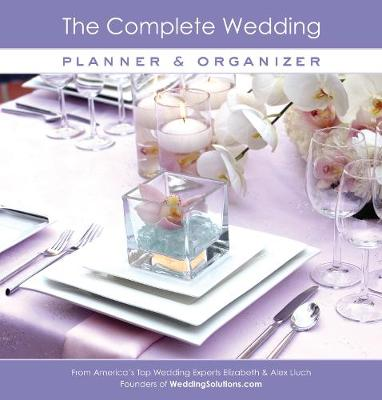 The Complete Wedding Planner & Organizer (Hardback)