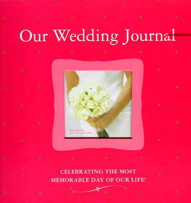 Our Wedding Journal (Hardback)