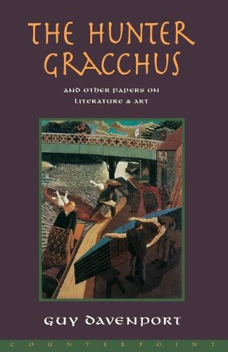 The Hunter Gracchus: And Other Papers on Literature and Art (Paperback)