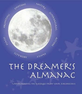 The Dreamer's Almanac (Paperback)