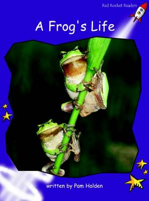 A Frog's Life: Standard English Edition - Fluency Level 3 Non-Fiction Set A (Paperback)