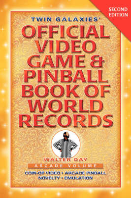 Twin Galaxies' Official Video Game and Pinball Book of World Records (Paperback)