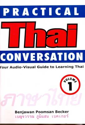 Practical Thai Conversation: v. 1: Audio-visual Guide to Learning Thai (DVD video)