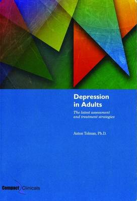 Depression in Adults: The Latest Assessment and Treatment Strategies (Paperback)