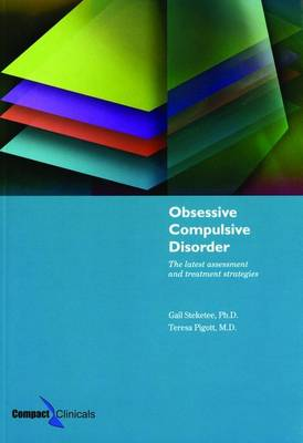 Obsessive Compulsive Disorder: The Latest Assessment and Treatment Strategies (Paperback)