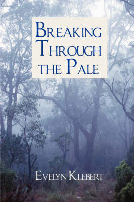 Breaking Through the Pale (Paperback)