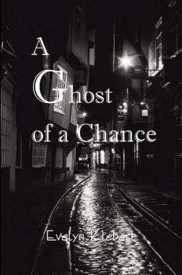 A Ghost of a Chance (Paperback)