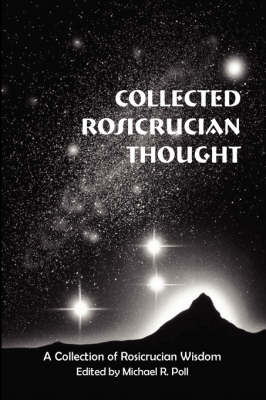 Collected Rosicrucian Thought (Paperback)