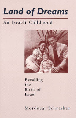 Land of Dreams: An Israeli Childhood (Paperback)