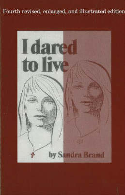 I Dared to Live (Paperback)