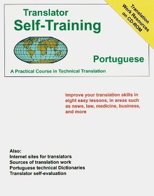 Translator Self-Training Program, Portuguese: A Practical Course in Technical Translation (Paperback)