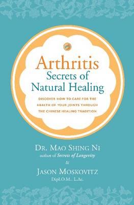 Arthritis: Secrets of Natural Healing (Paperback)