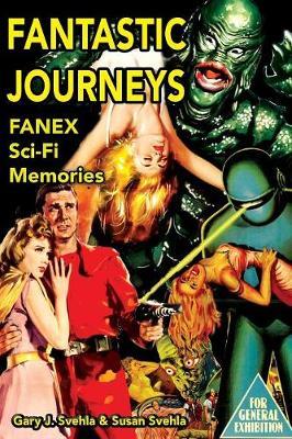 Fantastic Journeys: Sci-Fi Memories (Paperback)