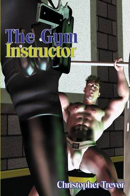 The Gym Instructor (Paperback)