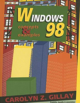 Windows 98: Concepts & Examples
