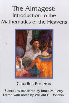 The Almagest: Introduction to the Mathematics of the Heavens (Paperback)