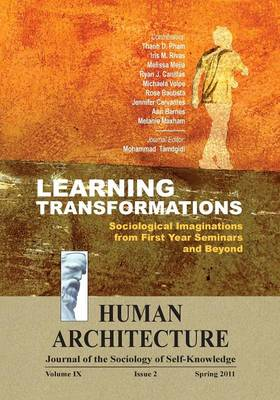 Learning Transformations: Sociological Imaginations from First Year Seminars and Beyond (Paperback)