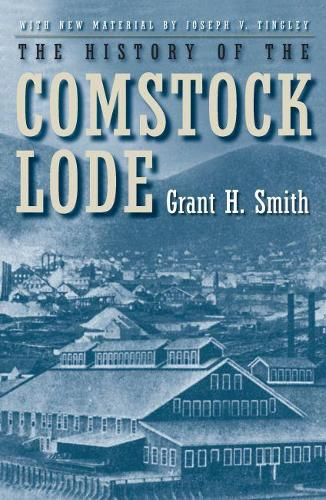 The History of the Comstock Lode (Paperback)