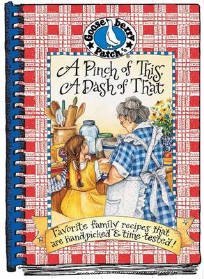 A Pinch of This, A Dash of That Cookbook - Everyday Cookbook Collection (Spiral bound)