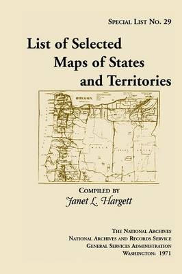 Special List 29: List of Selected Maps and States and Territories (Paperback)