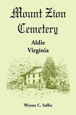 Mount Zion Cemetery, Aldie, Virginia (Paperback)