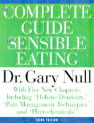 Complete Guide To Sensible Eating 3ed (Paperback)