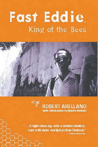 Fast Eddie, King Of The Bees (Paperback)